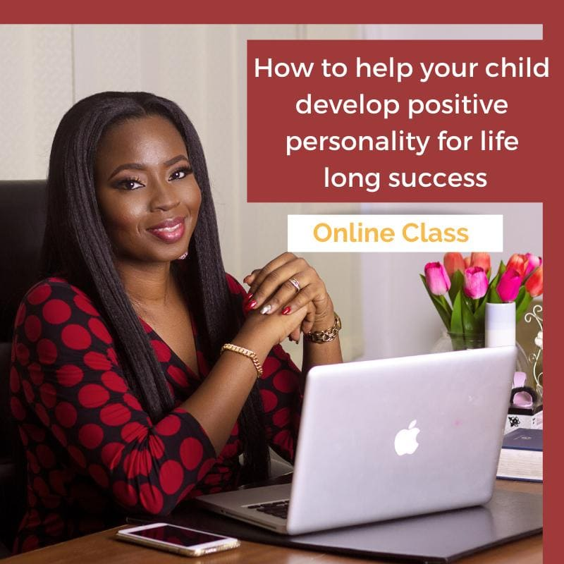 How to Help Your Child Develop Positive Life Long Personality